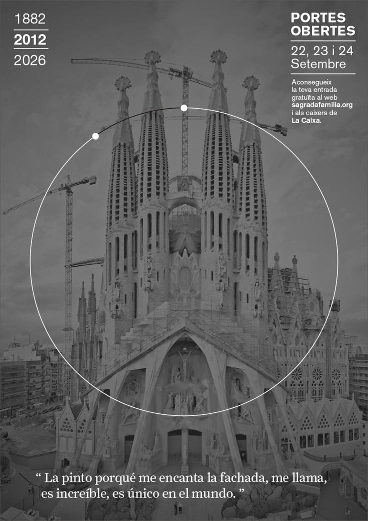2012 // Campanya Portes Obertes, Puertas Abiertas, Open Days 1882 | 2026 Sagrada Familia #design #barcelona #sagradafamilia #photography