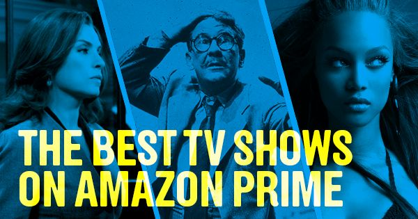 best shows to watch on amazon prime