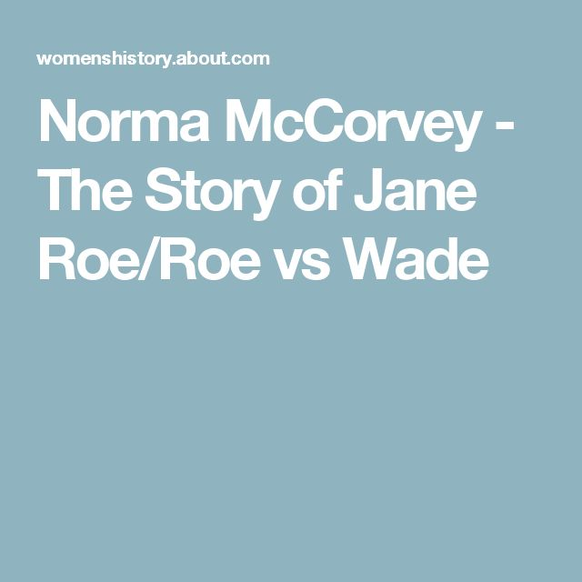 Norma McCorvey - The Story of Jane Roe/Roe vs Wade