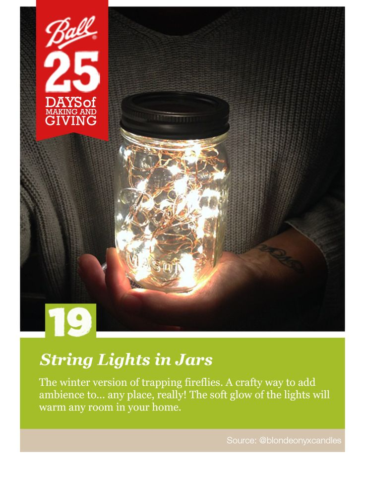Canning Jar String Lights : 1000+ images about 25 Days of Making & Giving on Pinterest Mouths, Pints and Enter to win