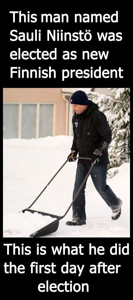 Meanwhile in Finland, the newly elected President is shoveling snow. (And the name is Niinistö, not Niinstö)