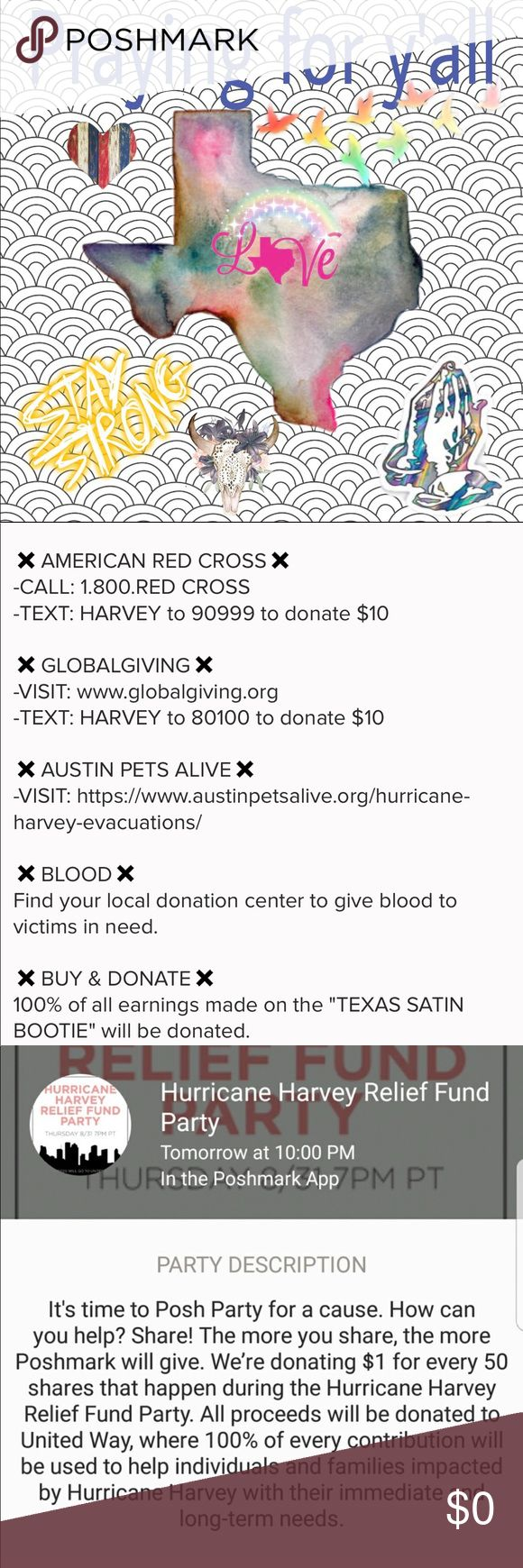 Prayers for Texas. Please view a list of ways to help out in my photos section. Also, please share this listing to create awareness that Poshmark is throwing a hurricane Harvey fundraising party at 10pm tomorrow.See photos for details. God bless Texas. Other