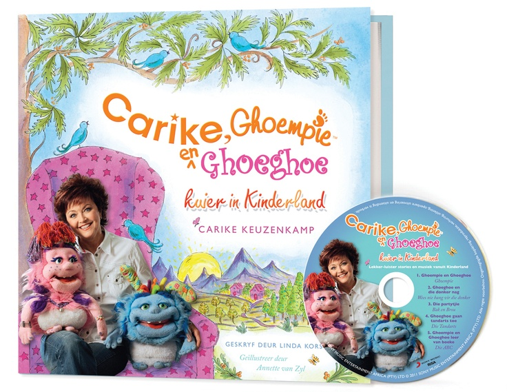 Carike, Ghoempie & Ghoegoe Kuier in Kinderland. Skrywer: Linda Korsten Illustreerder: Annette van Zyl. http://christianmediapublishing.com/product/carike-ghoempie-en-ghoeghoe-kuier-in-kinderland-boek-1/
