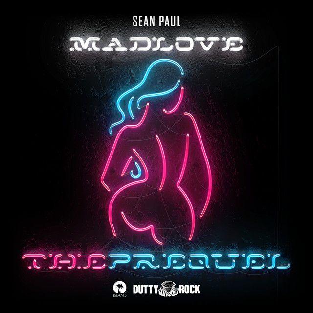 Saved On Spotify Bad Love By Sean Paul Ellie Goulding Sean Paul Sean Paul Songs Madly In Love