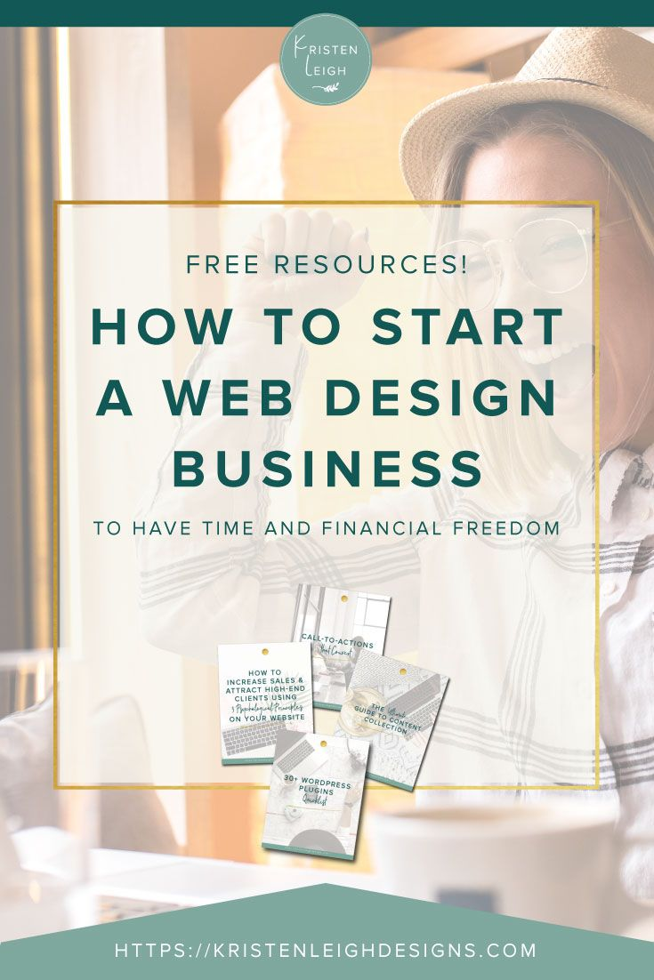 How To Start A Web Design Business In 2020 Web Design Business Design Web Development Design