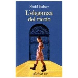 Leleganza del riccio: Amazon.it: Muriel Barbery: Libri