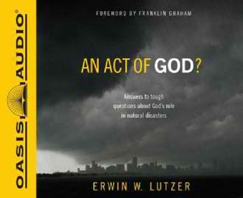 An Act of God? By Erwin Lutzer CD