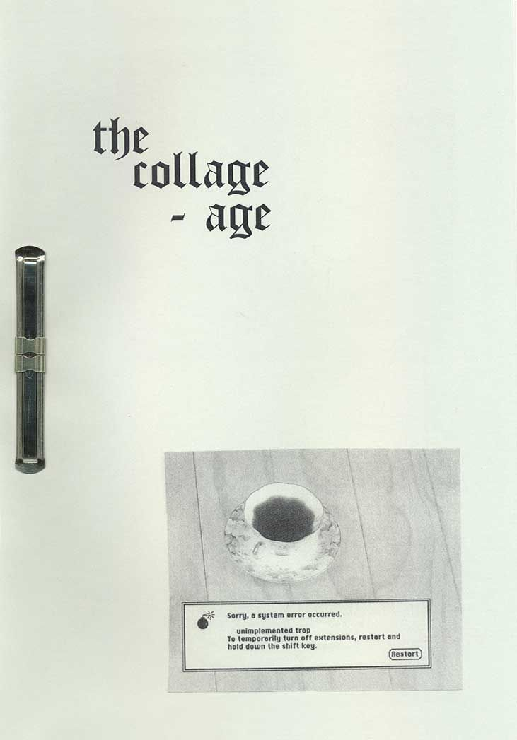The collage age Collage stuff from years 2009 to 2012, black and white print on grey/light green paper. A4 size. Published on July 2012  by Pere Saguer Edition of 30