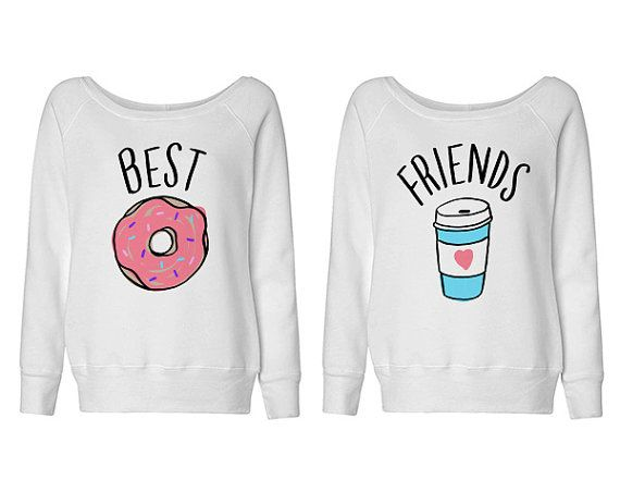 Best Friends Donut And Coffee Duo Wideneck Sweater - shirt for best friend; bestie shirt; bff shirt;