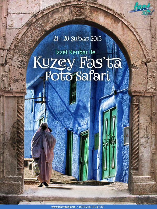 """İZZET KERİBAR İLE KUZEY FAS'TA FOTOSAFARİ  21 - 28 Şubat 2015  Objektifinizin size gösterecekleri: UNESCO Dünya Mirası Listesi'ndeki 4 yer: Modern başkent ve tarihi şehir Rabat, Fez yerleşkesi, tarihi Meknes şehri ve Volubilis Antik Kenti / Kazablanka, Fez, Mevlay İdris Zaviyesi, Vahalar, Kasbah'lar, Suk'lar, köyler, köylüler… Ve fotoğrafçıların düşü """"Mavi Kent"""" Şefşoven…  Detaylı bilgi ve rezervasyon için: yurtdisi@festtravel.com - 0212 216 10 36 / 37…"""