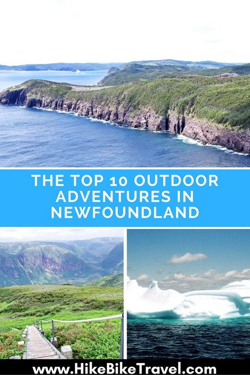 The top 10 outdoor adventures in Newfoundland