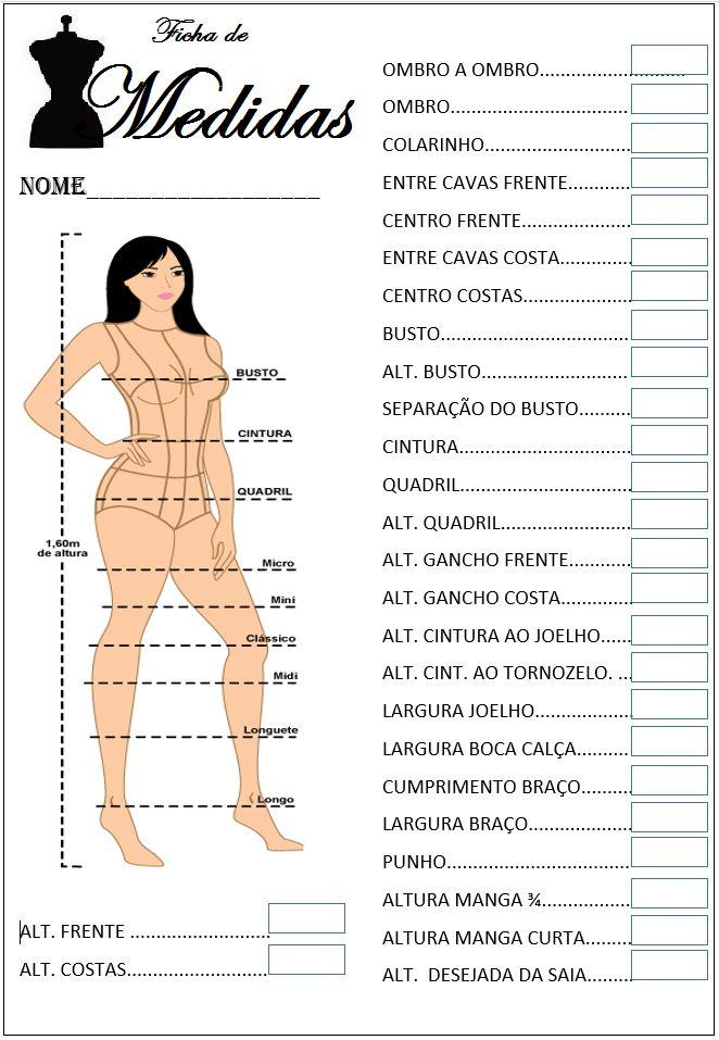 Tabela de medidas para costura sob medida;   Queridas Leitoras essas medidas são importantes para a modelagem perfeita de um molde base e de...
