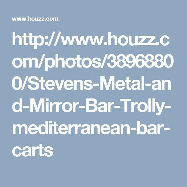 http://www.houzz.com/photos/38968800/Stevens-Metal-and-Mirror-Bar-Trolly-mediterranean-bar-carts