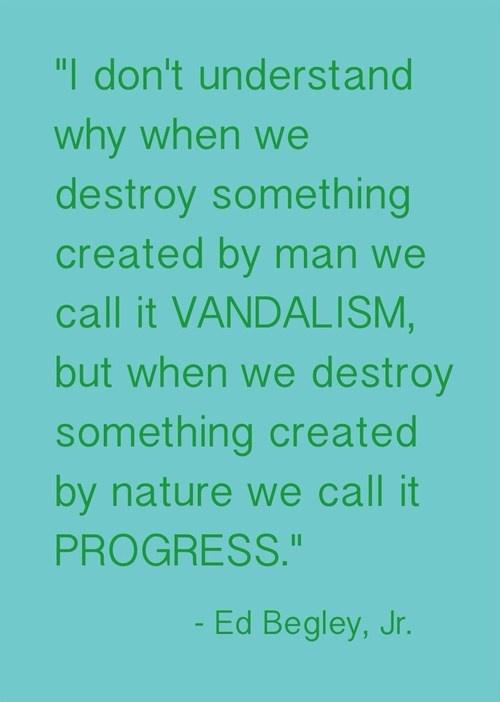 Ed Begley, Jr. nature quotation