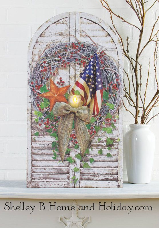 Shelley B Home and Holiday - Flag and Wreath On Shutter Lighted Patriotic Picture, $42.50 (http://shelleybhomeandholiday.com/flag-and-wreath-on-shutter-lighted-patriotic-picture/)