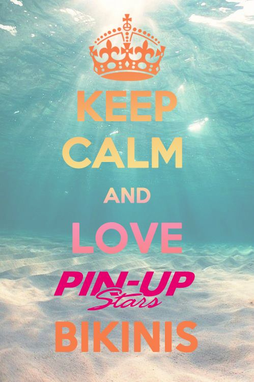 #KeepCalm and #love #PinUpStars #bikini