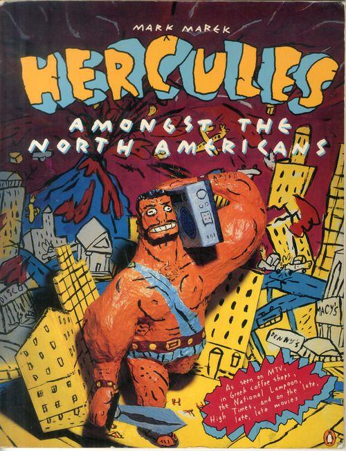 Hercules Amongst the North Americans by Mark Marek