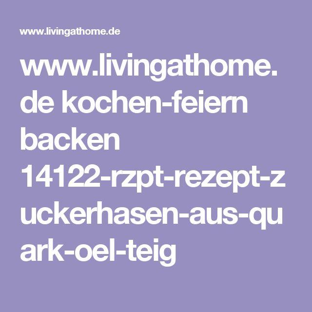 www.livingathome.de kochen-feiern backen 14122-rzpt-rezept-zuckerhasen-aus-quark-oel-teig