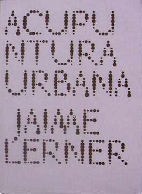Acupuntura urbana- Jaime Lerner
