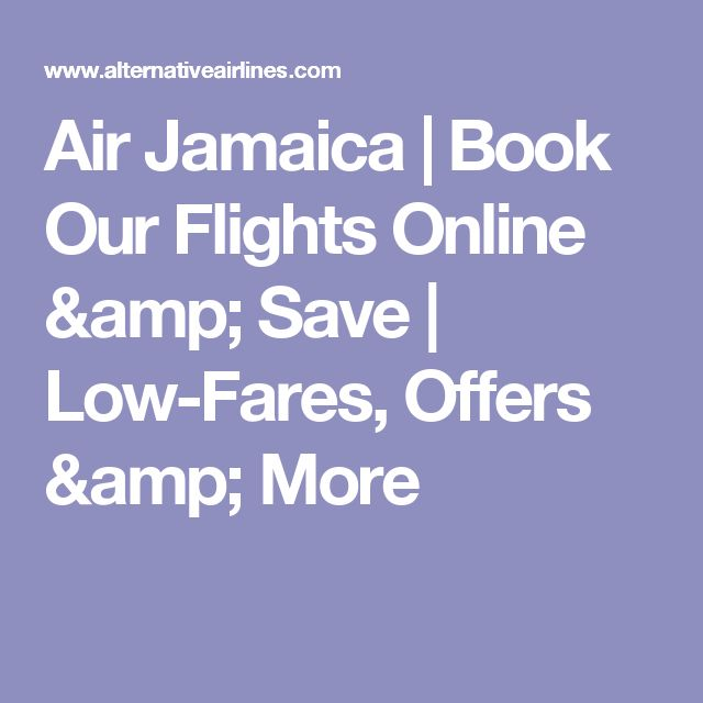 Air Jamaica | Book Our Flights Online & Save | Low-Fares, Offers & More