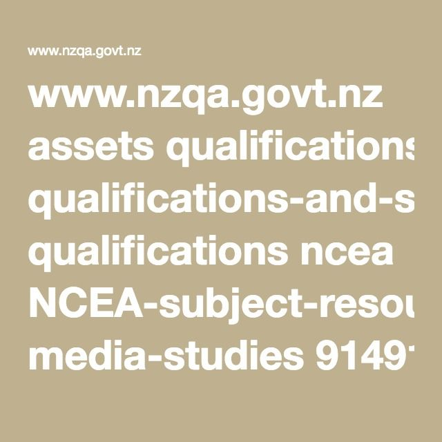www.nzqa.govt.nz assets qualifications-and-standards qualifications ncea NCEA-subject-resources media-studies 91491 91491-EXP-student3-001.pdf