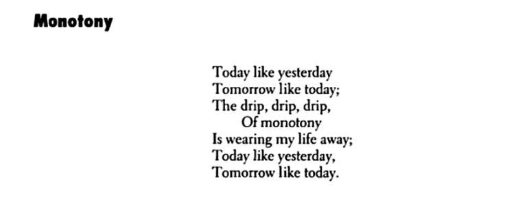 """Monotony"" - Langston Hughes"