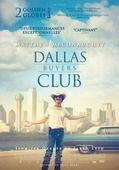 Dallas Buyers Club (Awesome Matthew McConaughey & Jared Leto).