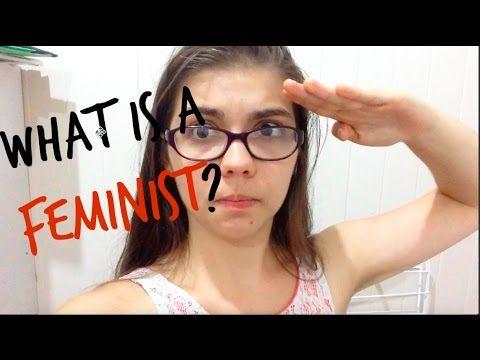 What Is a Feminist? International Women's Week