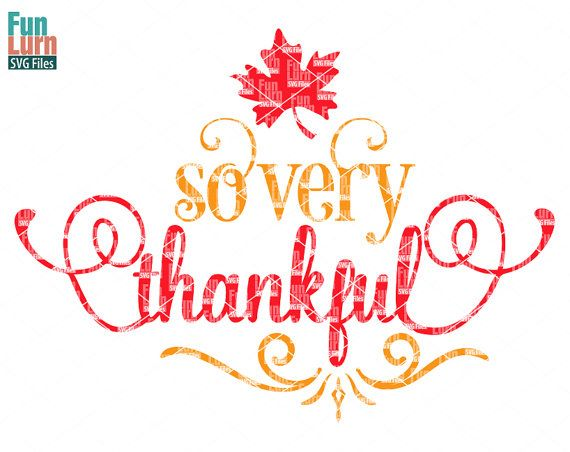 So very Thankful svg Thanksgiving SVG maple leaf by FunLurnSVG