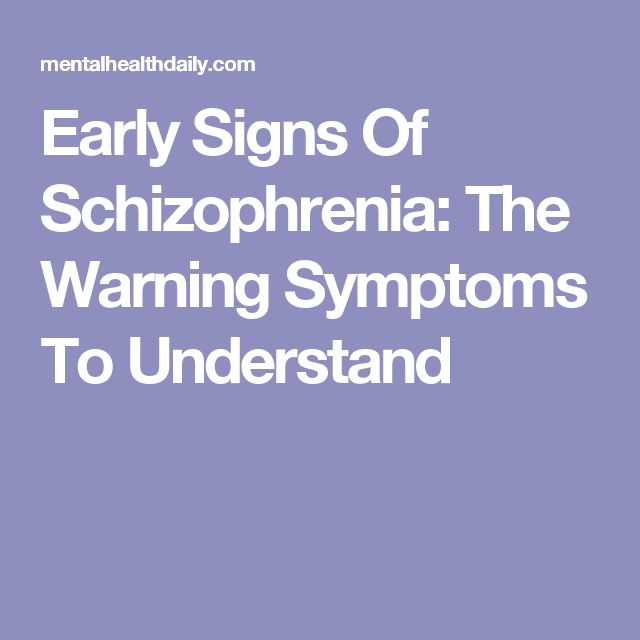 Early Signs Of Schizophrenia: The Warning Symptoms To Understand