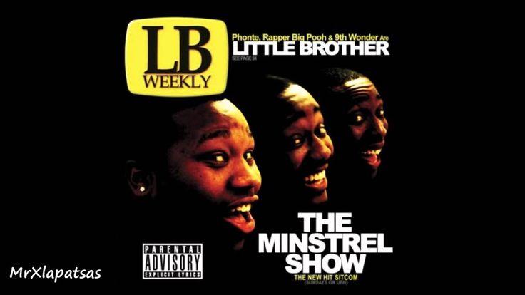 Little Brother - The Minstrel Show (Full Album)