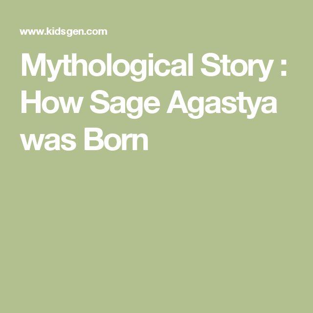 Mythological Story : How Sage Agastya was Born