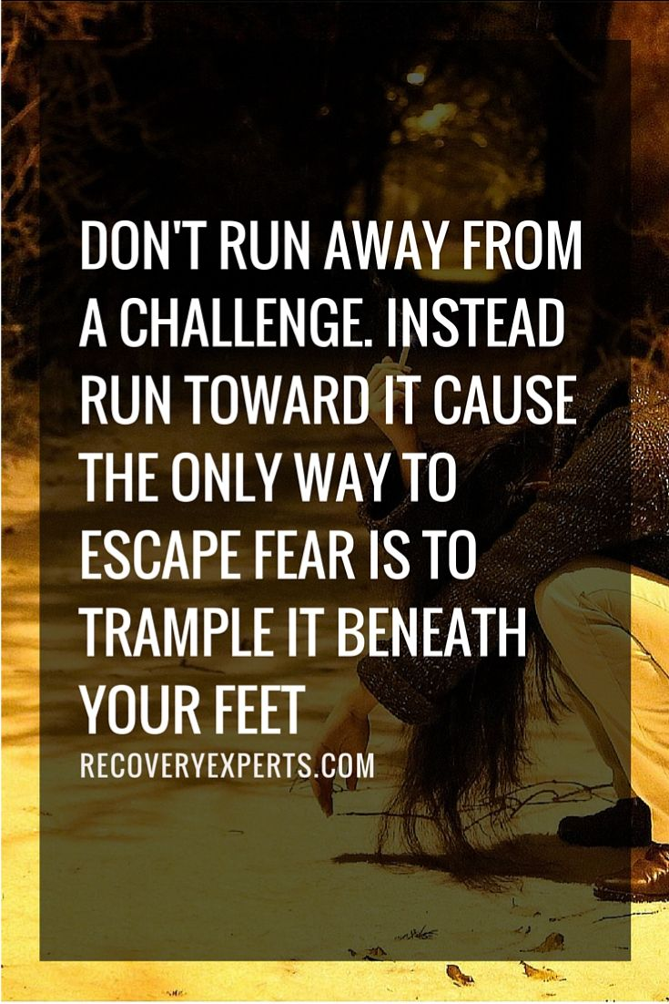 Motivational Quote: Don't run away from a challenge ...