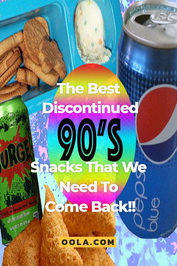 The Best Discontinued 90s Snacks That We Need To Come Back 90s Snacks Snacks 90s Food