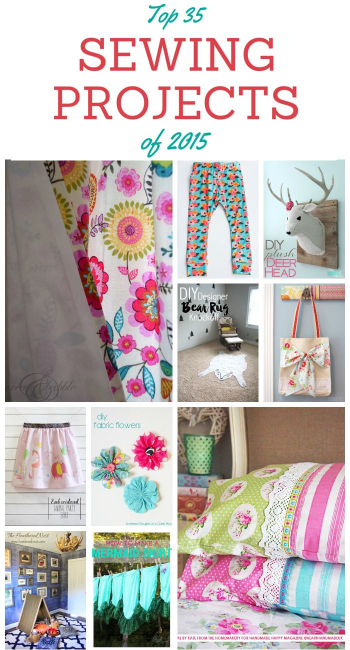 Top 35 Sewing Projects of 2015. Collection of sewing projects that you can make. Full of sewing inspiration and tutorials. BONUS: Includes 10 additional no-sew projects as well. thediydreamer.com