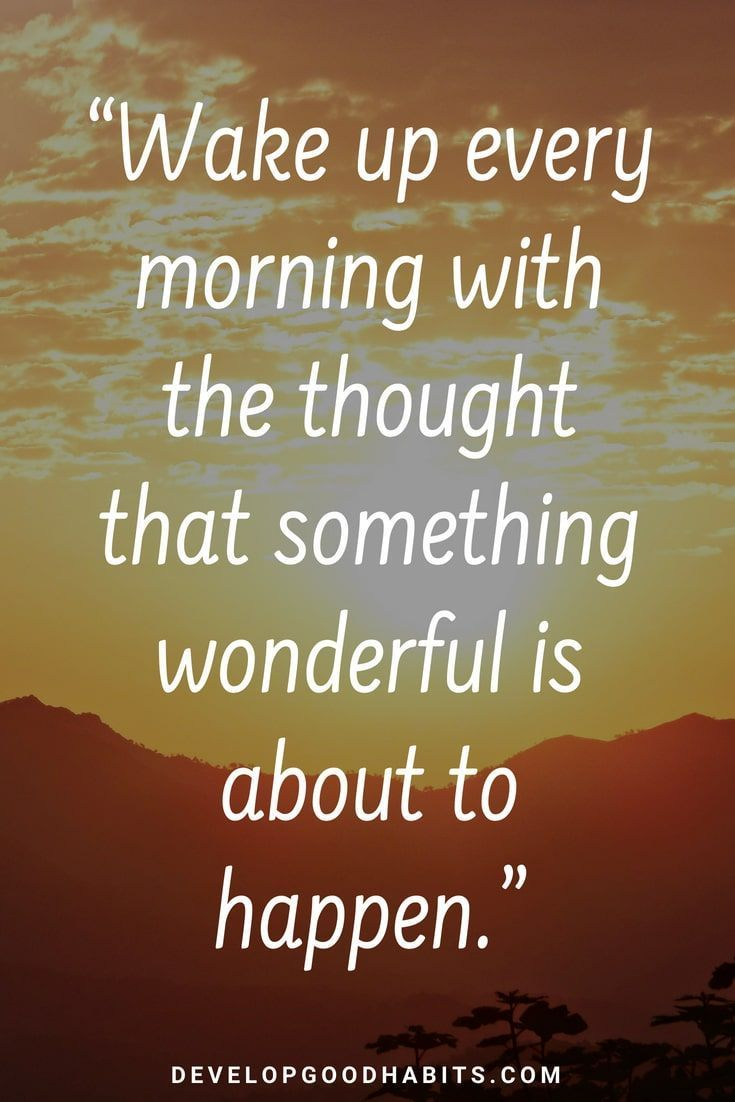 "73 Thoughtful ""Good Morning"" Quotes To Start The Day The"