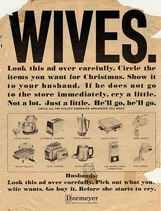 Wives Circle The Appliance  most sexist advertising extremely sexism sexist print ads of the 40s 50s 60s 70s 50s Housewives chauvinism chauvinistic  advertisements mad men don worst funny draper