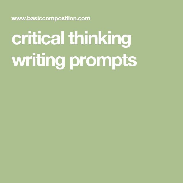 critical thinking journal prompts Essays - largest database of quality sample essays and research papers on critical thinking topics.