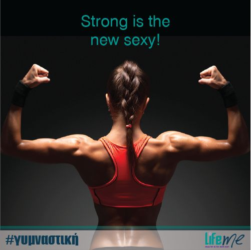 Be Strong, Be Sexy!