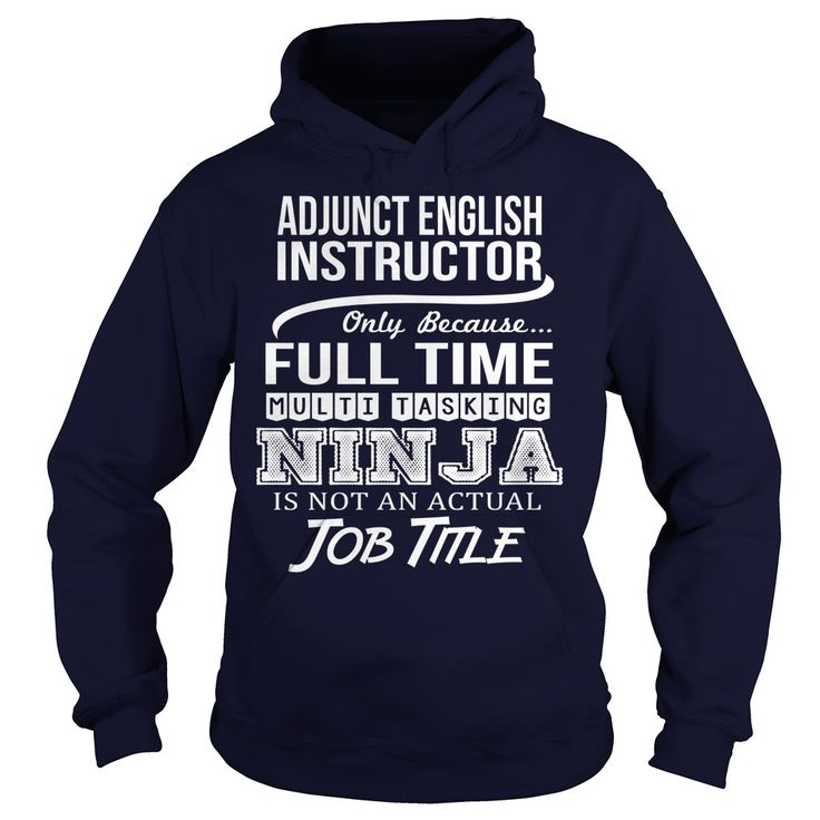 Awesome  ② Tee For Adjunct English Instructor***How to ? 1. Select color 2. Click the ADD TO CART button 3. Select your Preferred Size Quantity and Color 4. CHECKOUT! If you want more awesome tees, you can use the SEARCH BOX and find your favorite !!id1