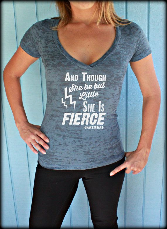Womens Burnout Workout T Shirt. And Though She Be But Little She is Fierce. Workout Tank Top. Exercise T Shirt. Workout Shirt. Crossfit Shirt. Shakespeare. Motivational Tank. $21.99 by BraveAngelShop
