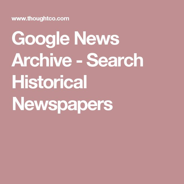 Google News Archive - Search Historical Newspapers