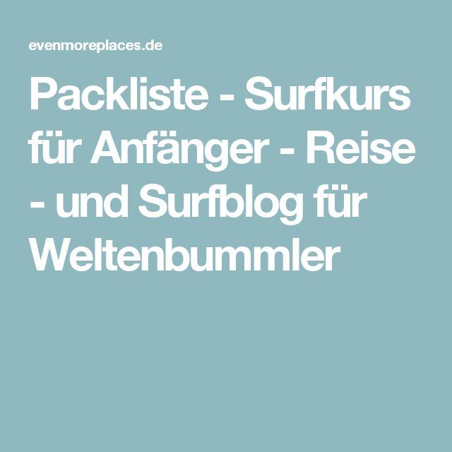 Packliste - Surfkurs für Anfänger - Reise - und Surfblog für Weltenbummler