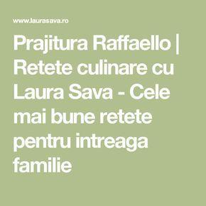 Prajitura Raffaello   Retete culinare cu Laura Sava - Cele mai bune retete pentru intreaga familie