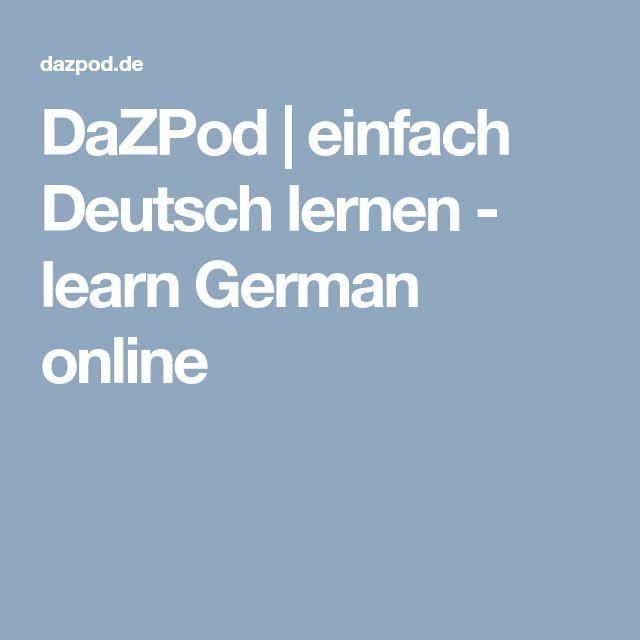 DaZPod | einfach Deutsch lernen - learn German online
