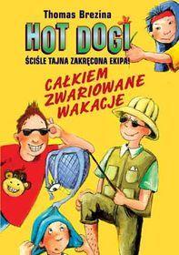 Hot Dogi. Całkiem zwariowane wakacje-Brezina Thomas