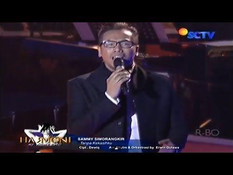 Sammy Simorangkir @ Harmoni My Agnezmo - Tanpa Kekasihku