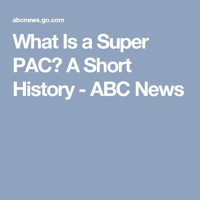 What Is a Super PAC? A Short History - ABC News