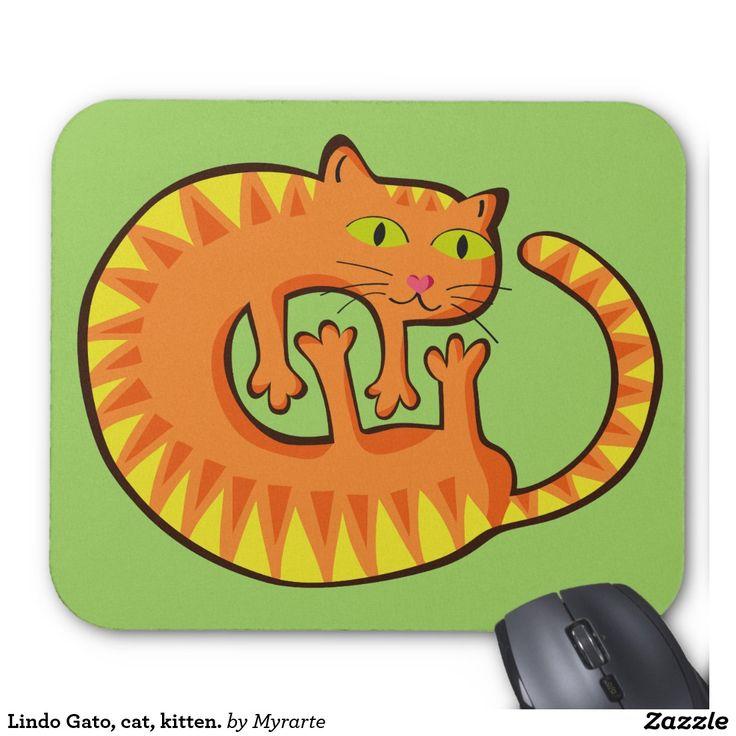 Lindo Gato, cat, kitten. Mouse Pad. Producto disponible en tienda Zazzle. Tecnología. Product available in Zazzle store. Technology. Regalos, Gifts. Link to product: http://www.zazzle.com/lindo_gato_cat_kitten_mouse_pad-144755207594327291?CMPN=shareicon&lang=en&social=true&view=113844229744519726&rf=238167879144476949 #Mousepads #cat #gato #kitten