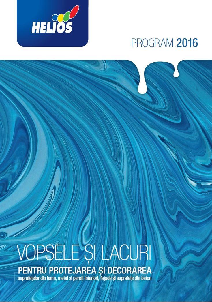 Catalog HELIOS Romania Vopsele si Lacuri 2016! Descopera noua paleta de culori si sistemul de mixare ale acestora + Solutii potrivite pentru casa